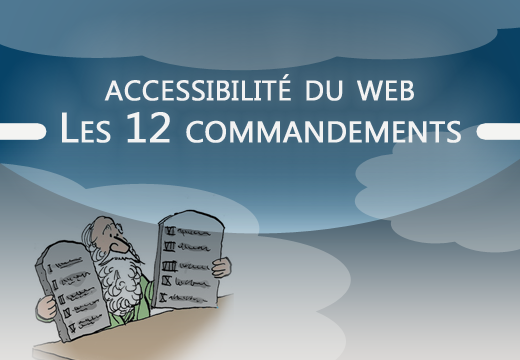 Accessibilité du Web - Les 12 commandements (blog LudoTIC)
