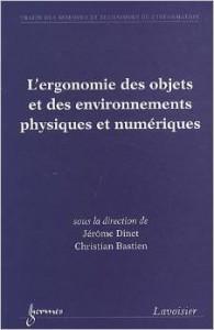 Couverture de livre - L'ergonomie des objets et des environnements physiques et numériques