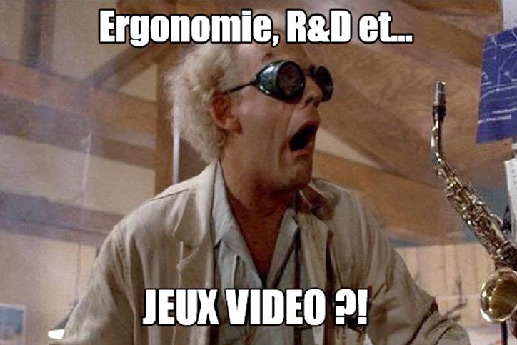 """Doc: """"Ergonomie, R&D et... Jeux vidéo ?!"""" (stage)"""